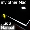 "sineala: Mac laptop whose Apple logo has no bite (Young Wizards reference); text reads ""my other Mac is a manual"" (my other Mac...)"
