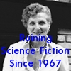 susanreads: James Tiptree Jr (Alice Sheldon), Text = Ruining Science Fiction since 1967 (authors: tiptree)