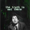 "randomling: Mulder (The X-Files) looks up at the sky. ""the truth is out there"" (the truth is out there)"