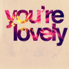 sleep: (~You're Lovely)