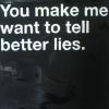 sleep: (~Better Lies)