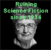 esther_asphodel: female SF author andre norton, text: Ruining science fiction since 1934 (andre norton)