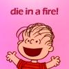jcbaggee: Fire (Die In A Fire, Linus)