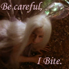 ilyena_sylph: picture of Labyrinth!faerie with 'careful, i bite' as text (Labyrinth: i bite)