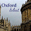 "barefootsong: Photo of Oxford buildings and sky with text ""Oxford blue."" (Oxford blue)"