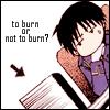 drownsinflowers: (to burn or not to burn)
