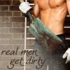 "pinepigs_garden: nude half-chest of man with a shovel and the words ""real men get dirty"" (Real Men Get Dirty)"