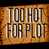 tsukinofaerii: Too Hot for Plot (too hot for plot)