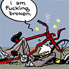 "roadrunnertwice: Wrecked bicyclist. Dialogue: ""I am fucking broken."" (Bike - Fucking broken (Never as Bad as Y)"