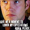 iamshadow: Picture of Ianto with the caption Give me a moment to lower my expectations again, please. (Lowered expectations)