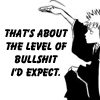 "hokuton_punch: Ichigo from Bleach manga holding his hand up flat, captioned ""That's about the level of bullshit I'd expect."" (bleach anguisel ichigo bs level)"