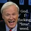 sendthemback: Chris Matthews loves weed (chris)