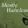mab_browne: Text icon - 'Mostly Harmless' on dark green background (Mostly Harmless)