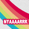"unavoidedcrisis: rainbow swoosh with the text ""nyarrr"" (nyarrr!)"