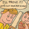 galateus: I'll prove it! Let's cut your Pop in half (Chop Up Pop)