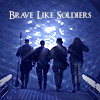 "rhi: SG-1, walking up to the event horizon of the stargate.  ""Brave like soldiers."" (brave)"