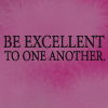 thelinesoflearning: ([Words] Be excellent to one another)