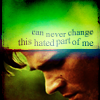 lifeingeneral: Can Never Change (SPN:Hated)