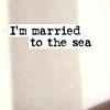 crow_moon: (married to the sea)