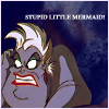 queenursula: (Stupid little mermaid!)