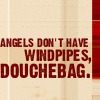 andothersuchphrases: Dialogue from Descant. (Angels don't have windpipes)