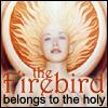talkstowolves: (firebird belongs to the holy)