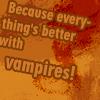 shipperx: (vampires!)