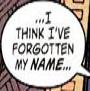 "ravenous_raven: A speech bubble, ""I think I've forgotten my name..."" (""I think I've forgotten my name..."")"