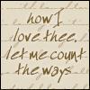 trinity_clare: (how do I love thee)