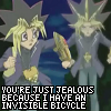 nykeyoung: You're just jealous because I have an invisible bicycle (invisible bicycle)