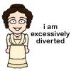 pensnest: Lizzie Bennett drawing: I am excessively diverted (Lizzie Bennett is excessively diverted)