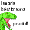 mecurtin: I am on the lookout for science personified! (dinosaur science)