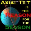 ringthebells: Axial tilt: it's the reason for the season. (Axial tilt)