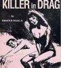 suspectclass: (killer in drag)