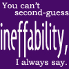 glinda: text: you can't second-guess ineffability, I always say (good omens)