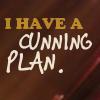 glinda: I...have a cunning plan (cunning plan)