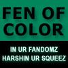 littlebutfierce: (fen of color)