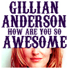 tree: lower half of gillian's face; text: gillian anderson how are you so awesome ([people] woman most likely)