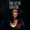 neekerbreeker: (I make sad toast)