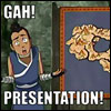 beccastareyes: Image of boy (Sokka) looking flustered in front of a map.  Text: Gah! Presentation! (%^&*$!presentation)