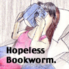 beccastareyes: Image of woman reading.  Text: hopeless bookworm (bookworm)