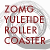 elke_tanzer: No, really, Yuletide really is a roller coaster. (Yuletide Roller Coaster 2)