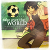 kyraensui: (Hidaka Ken // Take Over the World...)
