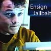 "imasupermuteant: Picture of Pavel Chekov making a silly face with the words ""Ensign Jailbait"" to the right of his face  (Ensign Jailbait)"