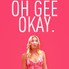 """horchata: Pink photo of Penny from """"The Big Bang Theory"""" saying """"OH GEE OKAY"""" (OH GEE OKAY)"""