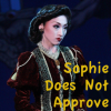 palmedfire: (Sophie does not approve)
