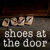 shoesatthedoor: (SHOES AT THE DOOR)