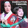 yukinojou: (executive fangirl)