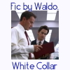 waldos_writings: (White Collar Fic)