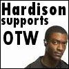 cereta: Hardison, OTW (Hardison supports OTW)